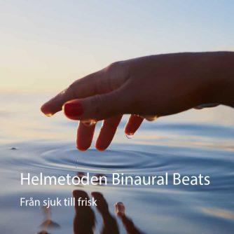 Binaural Beats från sjuk till frisk