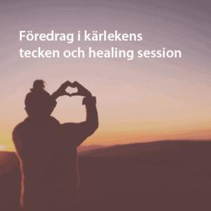 Föredrag i Kärlekens tecken och healing session Örebro Nov 1 2019