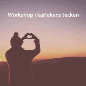 Workshop i Kärlekens tecken Örebro Nov 2  2019
